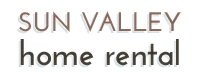 Sun Valley Vacation Home Rental